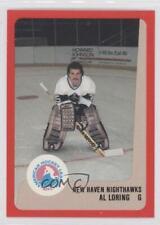 1988-89 ProCards AHL/IHL #ALLO Al Loring New Haven Nighthawks (AHL) Hockey Card