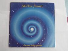 MICHEL JONASZ Groove baby groove 4509 90982