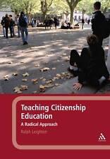 Teaching Citizenship Education: A Radical Approach, Leighton, Ralph, Good, Paper