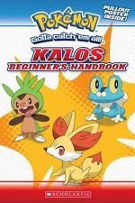 Pokemon: Kalos Beginner's Handbook: By Scholastic