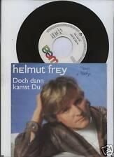 Helmut Frey - Doch dann kamst Du