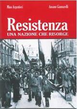 RESISTENZA Una Nazione che risorge ARGENTIERI GIANNARELLI CITTA' DEL SOLE Ediz.