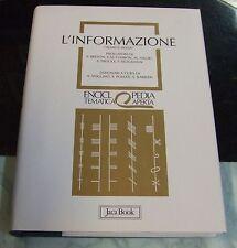 L'informazione (tramite media) . Enciclopedia tematica aperta