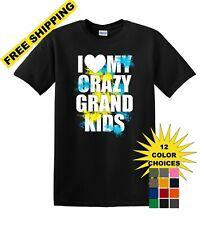 I LOVE MY CRAZY GRAND KIDS  shirt KGKS1