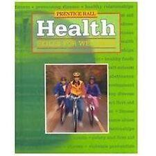 Health: Skills for Wellness, Kathy Teer Crumpler, Deborah, M.D. Prothrow-Smith,