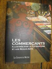 Les commerçants illustrés par la littérature et les Beaux-Arts / Moncan / Marbot