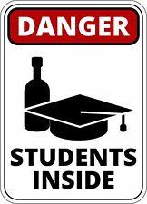 FUNNY cartello di avvertimento pericolo attenzione agli studenti all' interno di birra Autoadesivo Autoadesivo