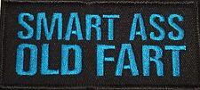 SMART ASS OLD  FART FUNNY PUNK RUDE BIKER MOTORCYCLE TRUCKER VEST PATCH B-18