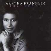 Aretha Franklin - Love Songs [BMG International] (2001)