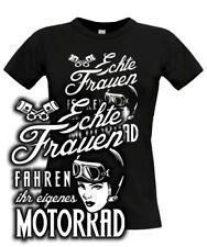T-Shirt Bikerin Spruch ECHTE FRAUEN FAHREN IHR EIGENES MOTORRAD lustig Frau