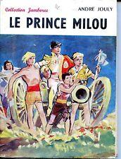 LE PRINCE MILOU - André Jouly - Collection Jamboree - 1957 -  SCOUTS