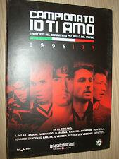 DVD N° 21 CAMPIONATO IO TI AMO 1998 / 1999 CALCIO MILAN CAMPIONE D´ITALIA AC