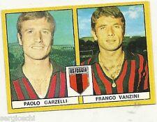 FIGURINE CALCIATORI EDIS 1969 / 70 *FOGGIA   * GARZELLI / VAMZINI - NUOVA
