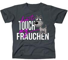 Unisex T-Shirt - FRAUCHEN dont touch my - HUND Hunde Motiv FUN sexy Siviwonder