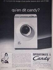 PUBLICITÉ MACHINE A LAVER 5 KILOS SURPERAUTOMATIC 5 DE CANDY QU'EN DIT CANDY ?
