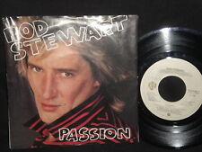 "Rod Stewart ""Better off dead/Passion"" 45"