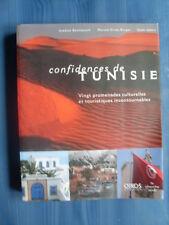 Azedine Beschaouch / Myriam Errais  Borges / Salah Jabeur CONFIDENCES DE TUNISIE
