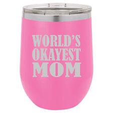 Stemless Wine Tumbler Coffee Travel Mug Glass World's Okayest Mom