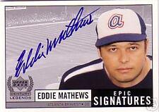 EDDIE MATHEWS UPPER DECK EPIC SIGNATURES AUTOGRAPH