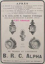 PUBLICITE PHARES LANTERNE B.R.C. ALPHA ROI EMPEREUR PRINCE MONACO 1908 FRENCH AD