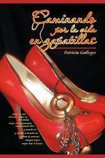 Caminando Por la Vida en Zapatillas by Patricia Gallegos (2012, Paperback)