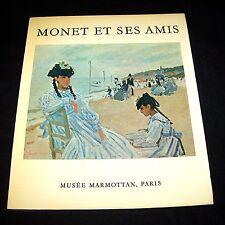 1971, MONET ET SES AMIS - MUSEE MARMOTAN PARIS - EXHIBITION CATALOGUE