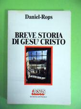 ROPS.BREVE STORIA DI GESU CRISTO.PAOLINE.1986