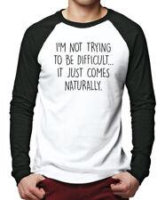 Je ne cherche pas à être difficile-drôle slogan hommes baseball top