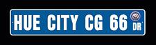 USS HUE CITY CG 66 Street Sign U S Navy USN Military