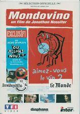 DVD ZONE 2 DOCUMENTAIRE--MONDOVINO / LA SAGA DU VIN--JONATHAN NOSSITER--NEUF