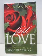 First LOVE by Ann Mainse