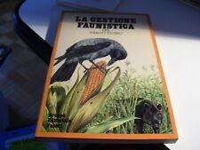 LIBRO LA GESTIONE FAUNISTICA DEL PARCO TICINO FABBRI (1983)