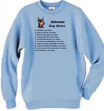Dog Sweatshirt - Doberman Rules - Adopt Rescue T Shirt Available Men Women 3