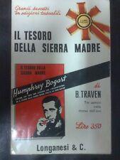 LIBRO IL TESORO DELLA SIERRA MADRE - B. TRAVEN - BOGART - LONGANESI