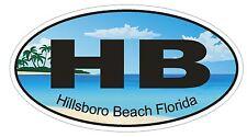 Hillsboro Beach Florida Oval Bumper Sticker or Helmet Sticker D1205