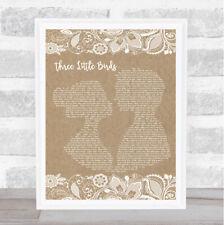 Three Little Birds Burlap & Lace Song Lyric Quote Print