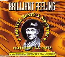 THE FULL MONTY ALL-STARS ft T J DAVIS - Brilliant Feeling (UK 5 Tk CD Single)