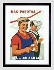 POLITICAL SATIRE EARN WORK MONEY COMMUNISM USSR SOVIET FRAMED PRINT B12X4575