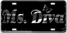 Ms. Diva License Plate Girly Girl Cute Love S2 Chrome & Regular Vinyl Choices