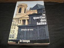 PARIS/Jacques de SACY: la quartier des halles