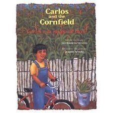 Carlos y la Milpa de Maiz/Carlos And The Cornfield (Paperback or Softback)