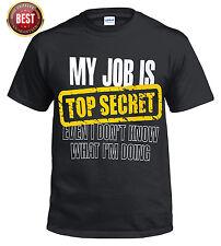 Nuevo Mi Trabajo Es Top Secret Camiseta/Cumpleaños Regalo Para Papá Padres/Camiseta Graciosa/él