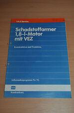 Selbststudienprogramm SSP 75 AUDI VW Schadstoffarmer 1,8-l-Motor mit VEZ 1985