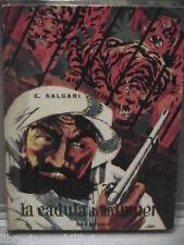 LA CADUTA DI UN IMPERO Emilio Salgari A Pignatti Carroccio Nord Ovest 47 Libro