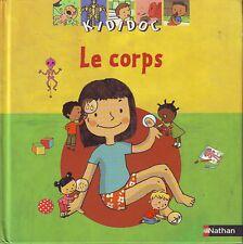 Le Corps * KIDIDOC * NATHAN * encyclopédie pour enfant  3 à 6  ans Alimentation