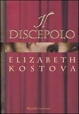 ELIZABETH KOSTOVA - IL DISCEPOLO - RIZZOLI 2005