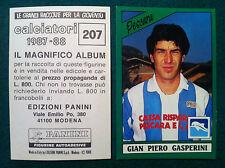 CALCIATORI 1987-88 87-1988 n 207 PESCARA GASPERINI Figurina Panini Sticker (NEW)