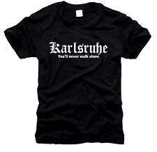 Karlsruhe You'll never walk alone - T-Shirt- Gr. S bis XXL