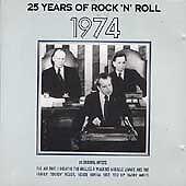 1 of 1 - Various Artists - 25 Years of Rock 'N' Roll 1974 (CD)