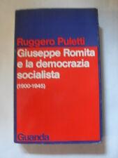 PULETTI - GIUSEPPE ROMITA E LA DEMOCRAZIA SOCIALISTA - ED.GUANDA - 1978